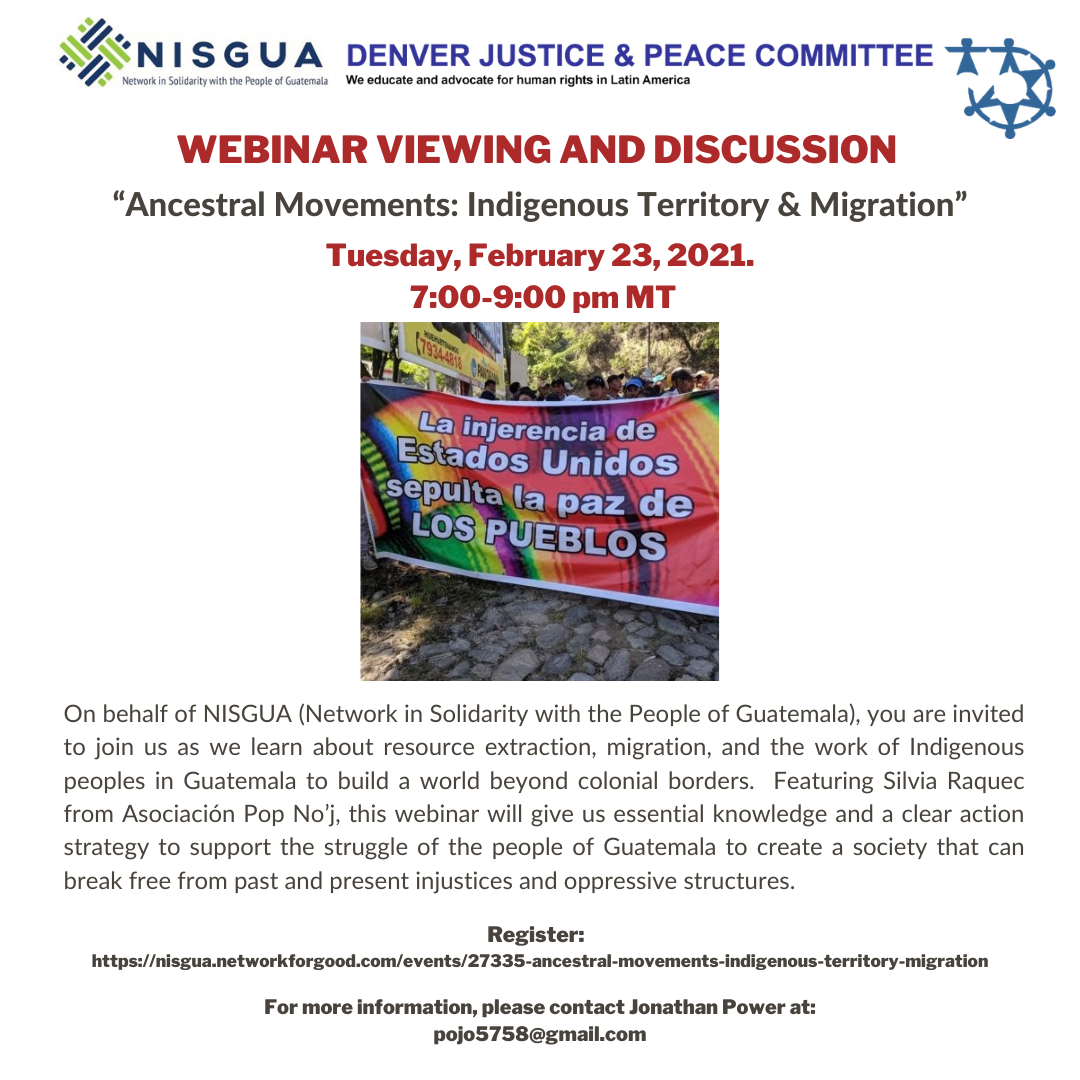 Webinar: Ancestral Movements: Indigenous Territory and Migration. Viewing and Discussion. Feb 23, 2021. 7PM.