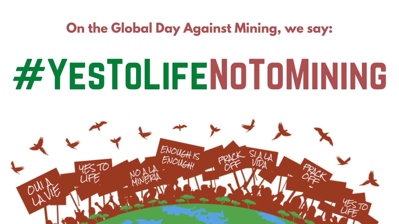 Global Day of Action against Mining/Día de Acción Global contra la Minería