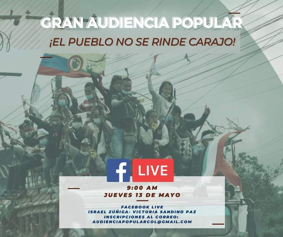 (English) Convocatoria a una Gran Audiencia Popular en Colombia. Jueves 13 de Mayo 2021.