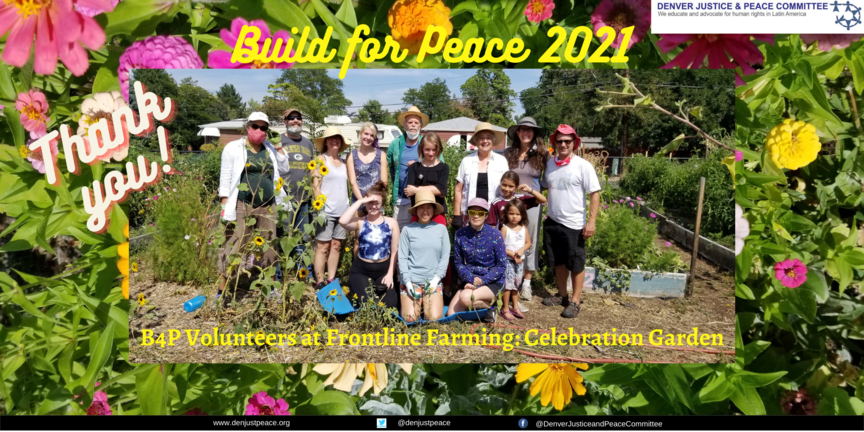 As we work towards food justice, we thank you for Build for Peace!