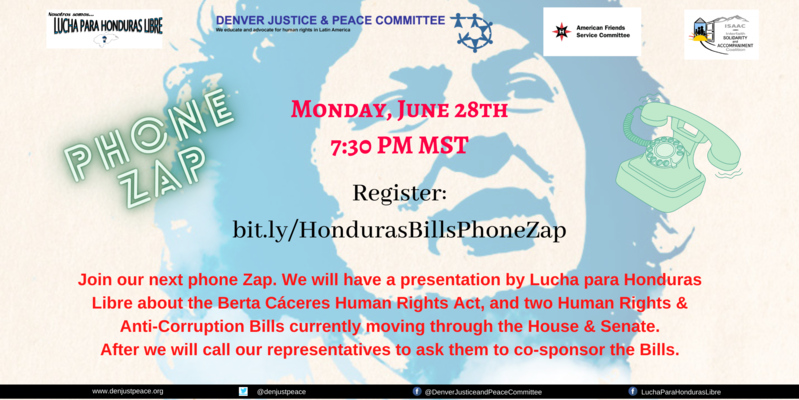 Phone Zap: To ask our representatives to co-sponsor Human Rights Bills for Honduras.