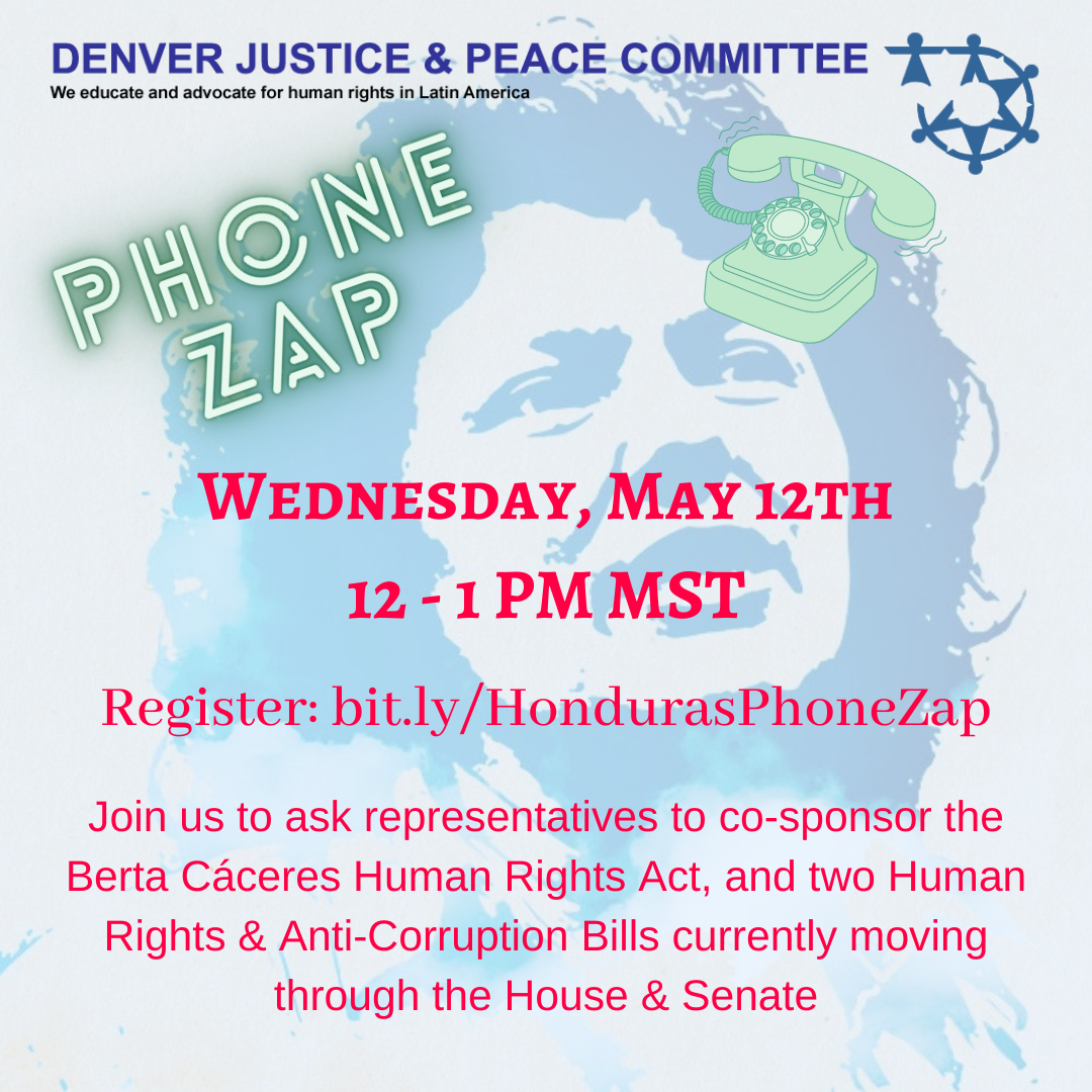 Phone Zap on Honduras Human Rights Bills. Wednesday, May 12 at noon.